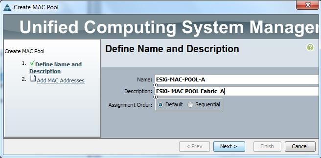 Create MAC Pool  - Fabric A
