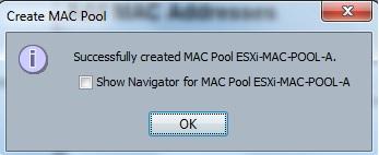 MAC Pool  Created for Fabric A